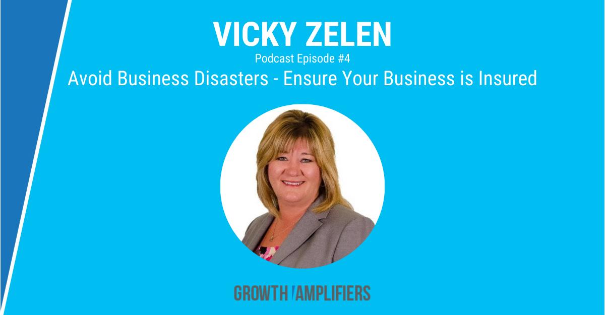 Avoid Business Disasters - Vicky Zelen