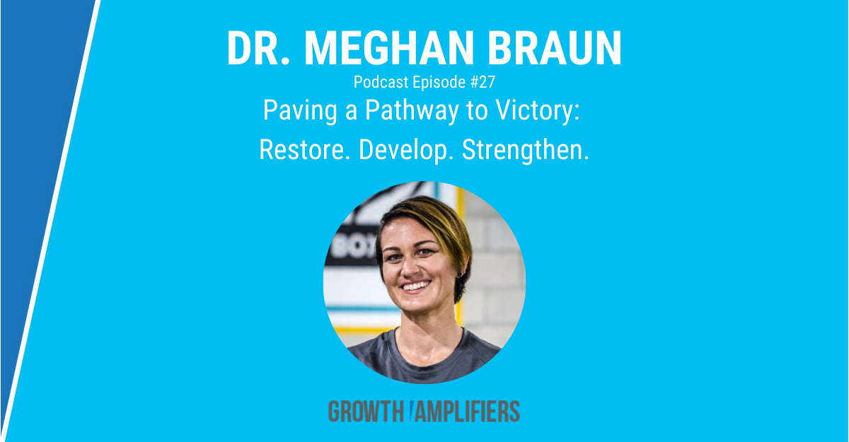 Dr. Meghan Braun Pathway to Victory