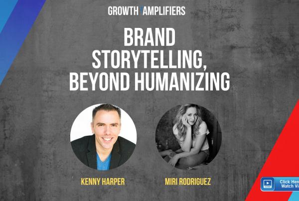 Brand Storytelling, Beyond Humanizing