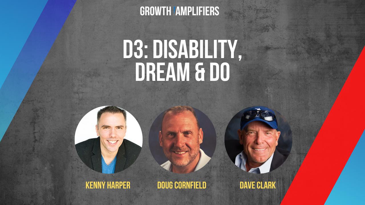 D3: Disability, Dream & Do