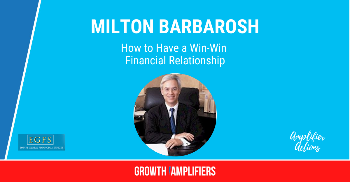 How to Have a Win-Win Financial Relationship