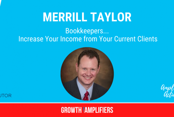 Bookkeepers... Increase Your Income from Your Current Clients