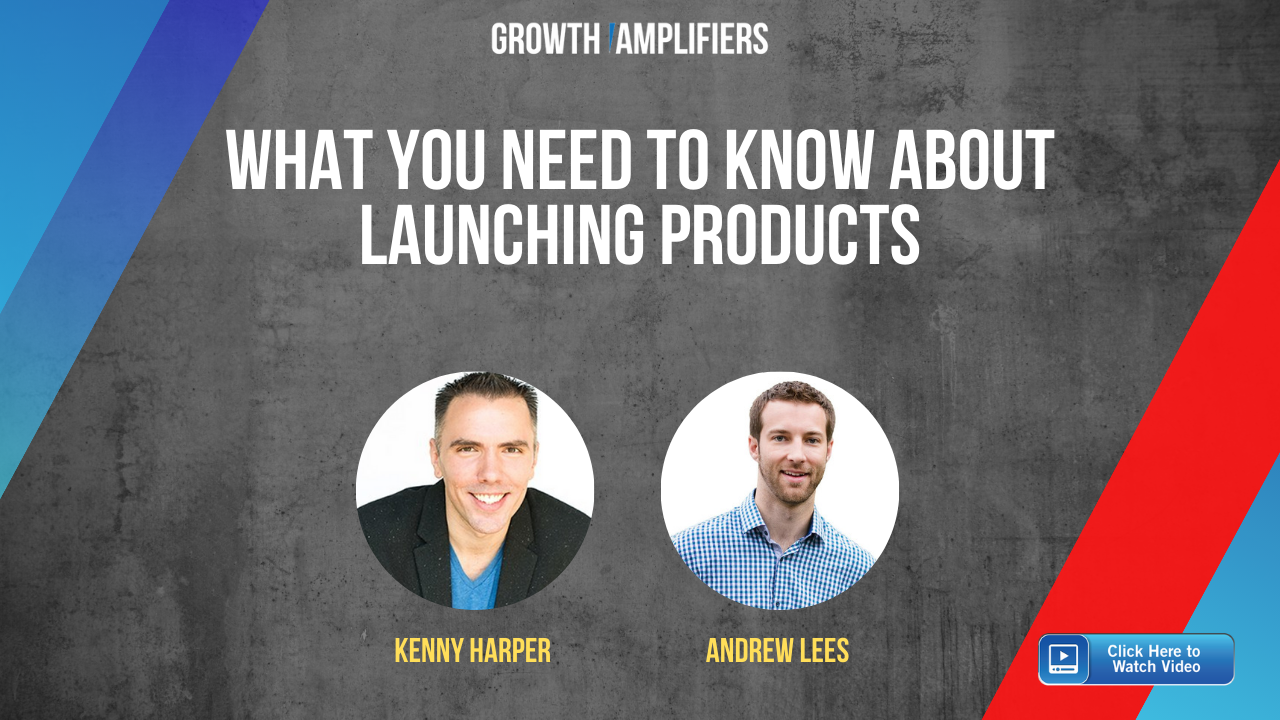 What You Need to Know About Launching Products - Andrew Lees