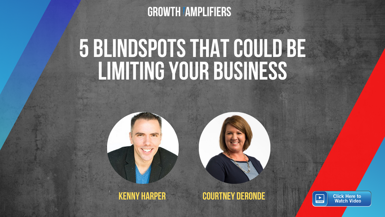 Courtney DeRonde 5 Blindspots that could be Limiting Your Business