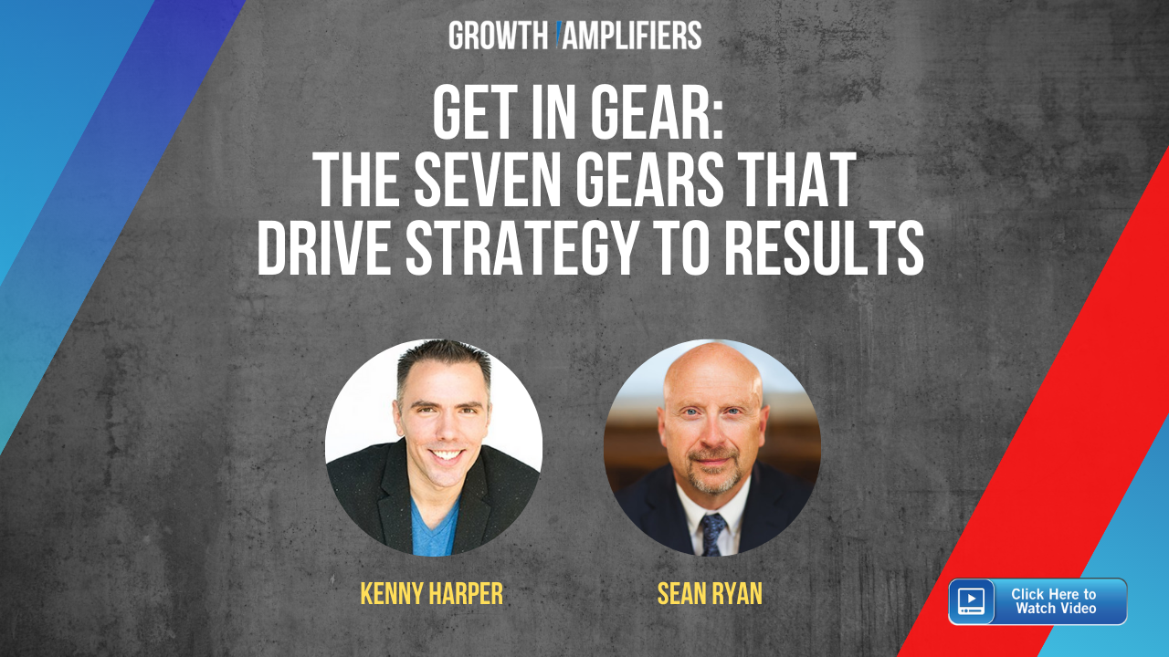 Sean Ryan - 7 Gears that Drive Strategy to Results