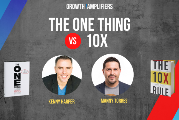 The 10X Rule vs. The One Thing - Debate